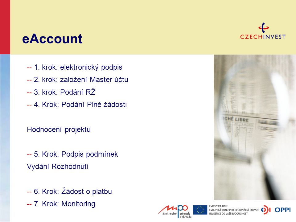 -- 1. krok: elektronický podpis -- 2. krok: založení Master účtu -- 3.