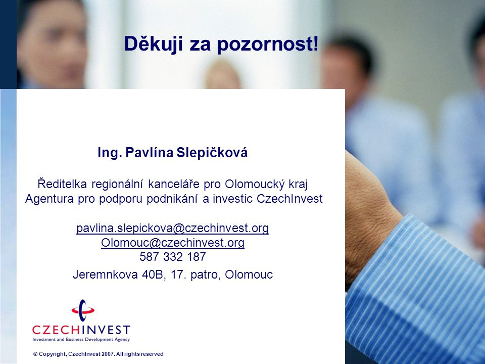 © Copyright, CzechInvest All rights reserved Ing.