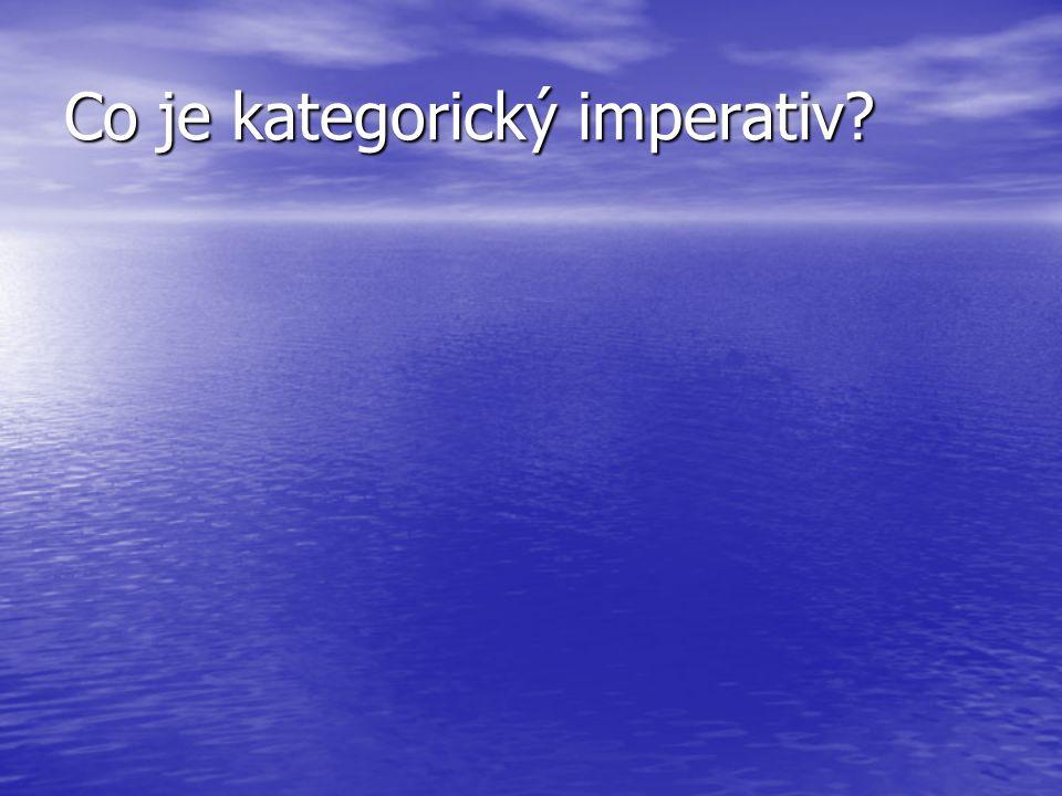 Co je kategorický imperativ