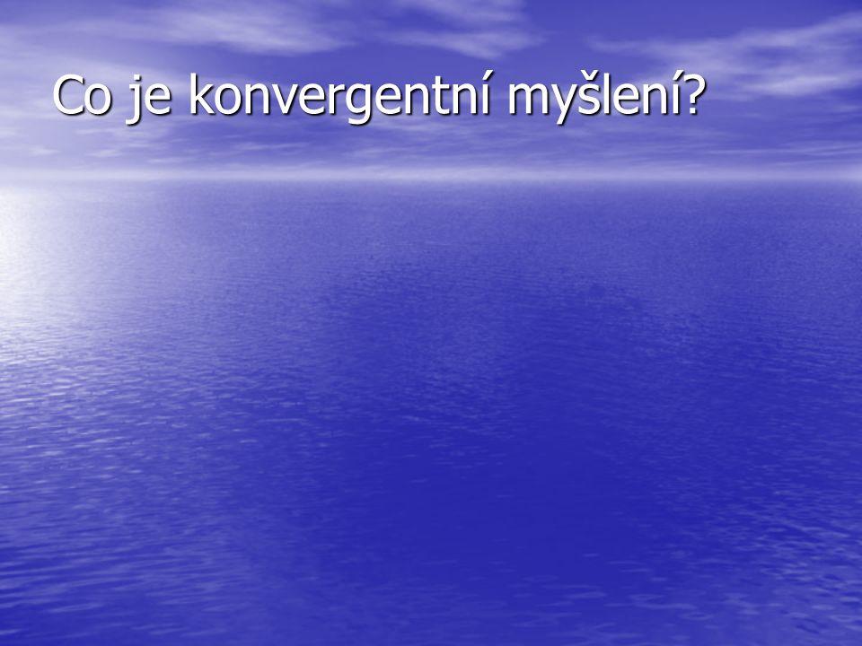 Co je konvergentní myšlení