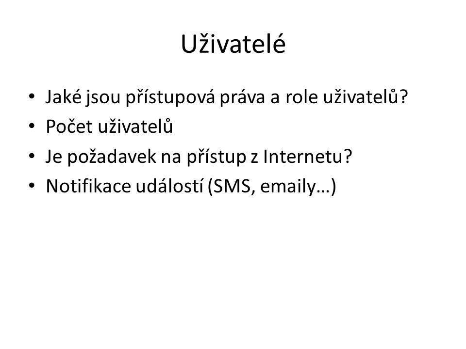 Uživatelé Jaké jsou přístupová práva a role uživatelů.