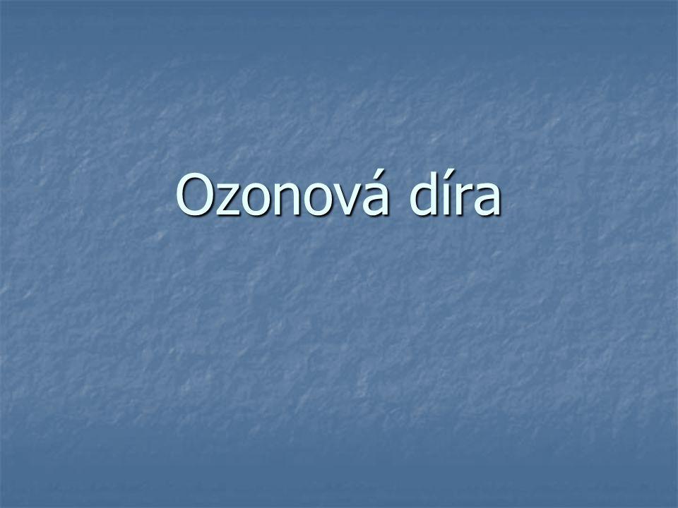 Co je ozonová díra.Nad atmosférou, ve výši 7-50 km, se vytvořil ozónový obal.