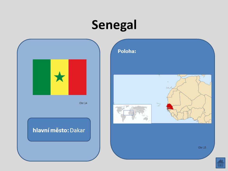 Senegal hlavní město: Dakar Poloha: Obr.14 Obr.15