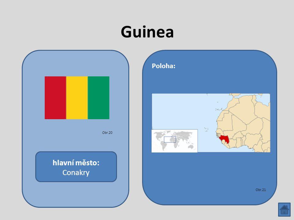 Guinea hlavní město: Conakry Poloha: Obr.20 Obr.21