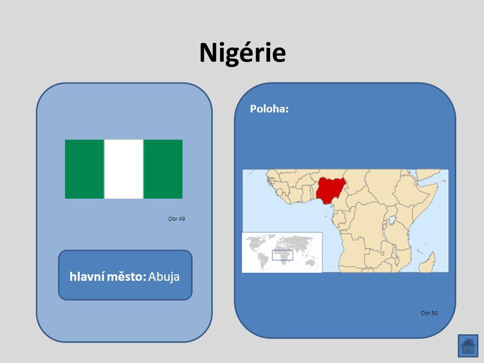Nigérie hlavní město: Abuja Poloha: Obr.49 Obr.50