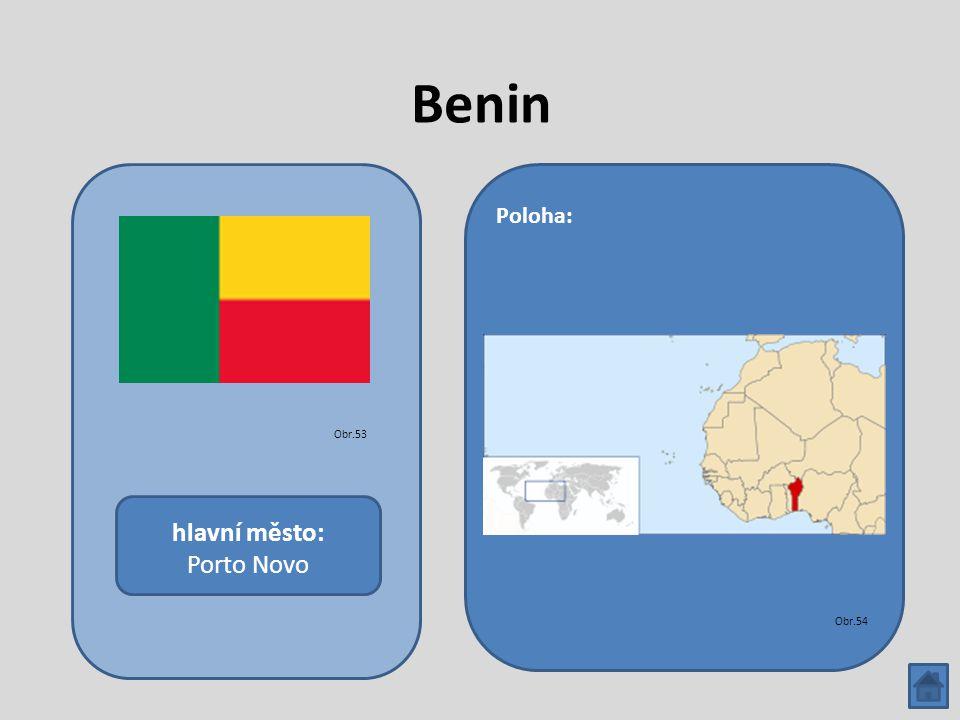 Benin hlavní město: Porto Novo Poloha: Obr.53 Obr.54