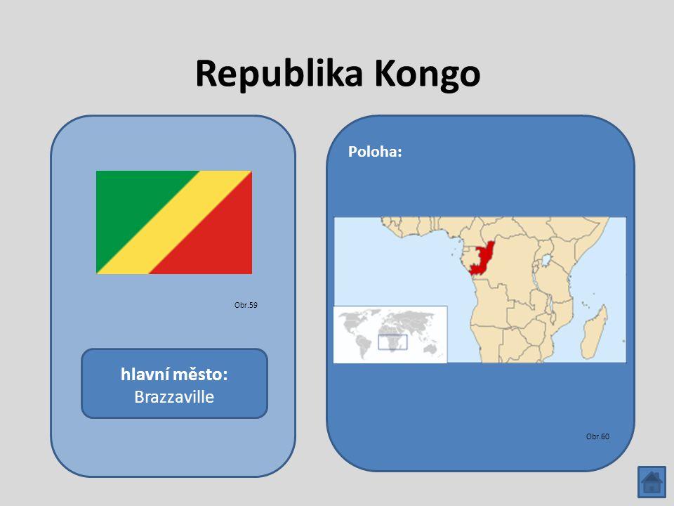 Republika Kongo hlavní město: Brazzaville Poloha: Obr.59 Obr.60