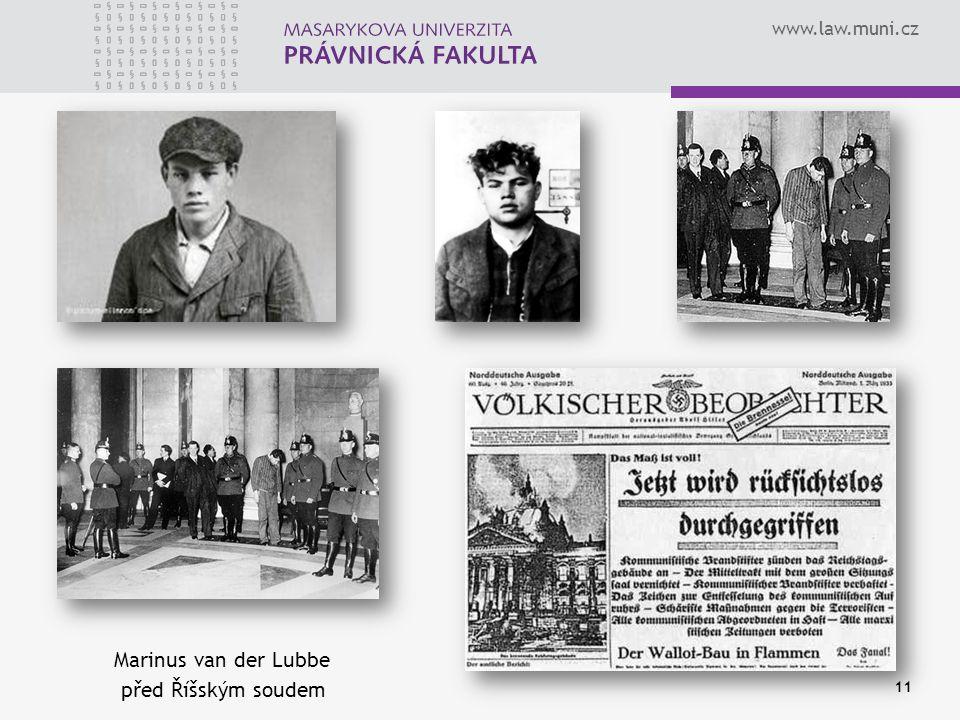 www.law.muni.cz 11 Marinus van der Lubbe před Říšským soudem