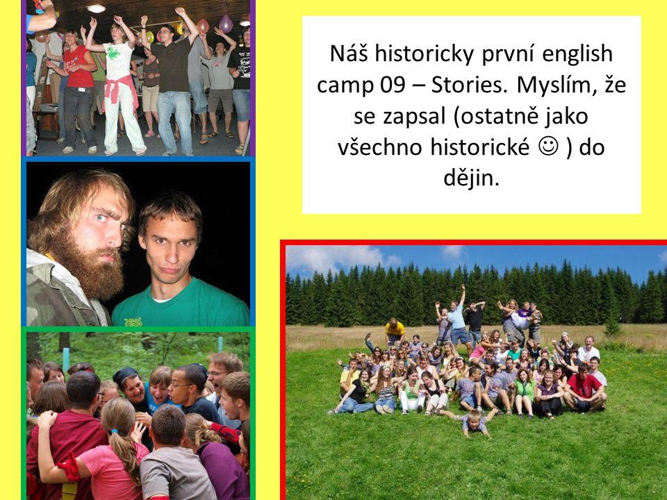 Náš historicky první english camp 09 – Stories.