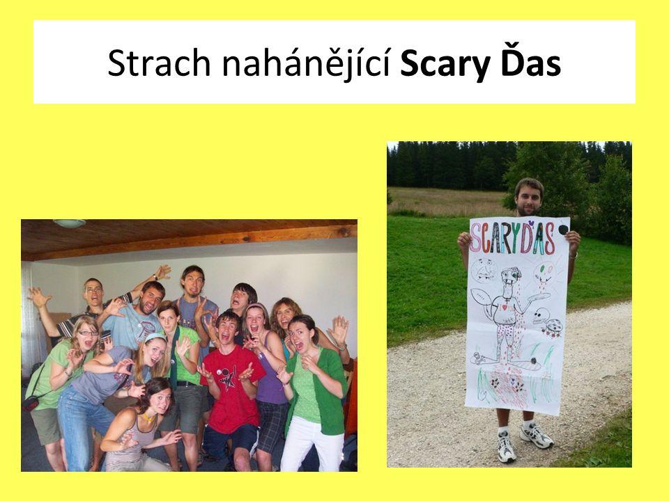 Strach nahánějící Scary Ďas
