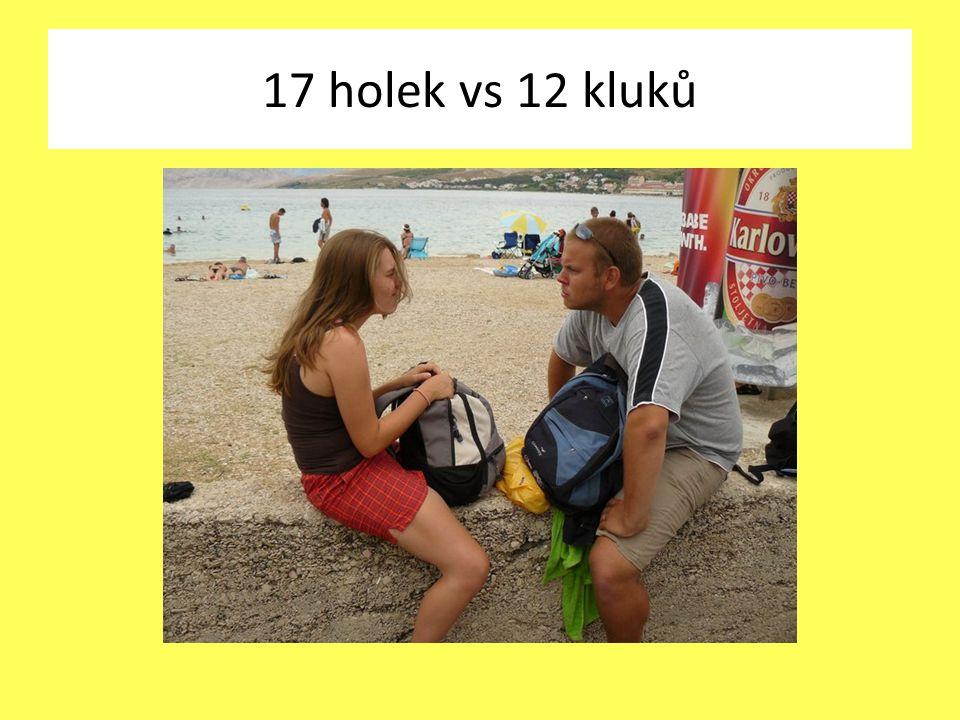 17 holek vs 12 kluků