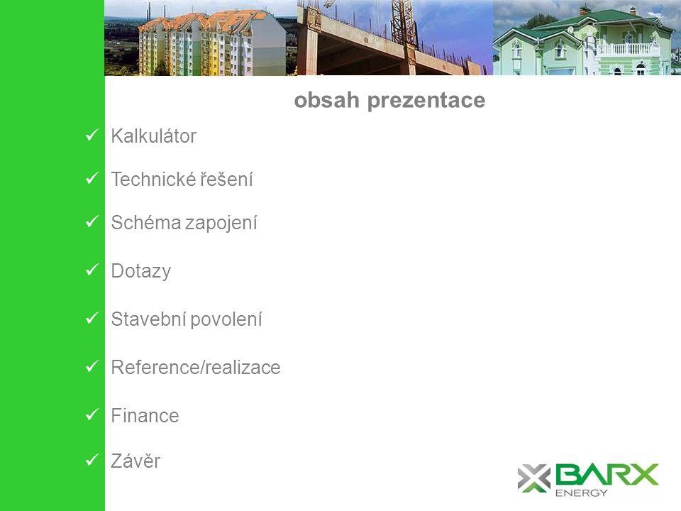 Návrh ceny, výkonu, úspor http://documents.barxenergy.cz/Calculator/ Calculator BD.xls Calculator solárních zisků !!!NOVINKA 750kWh/BJ/rok!!.