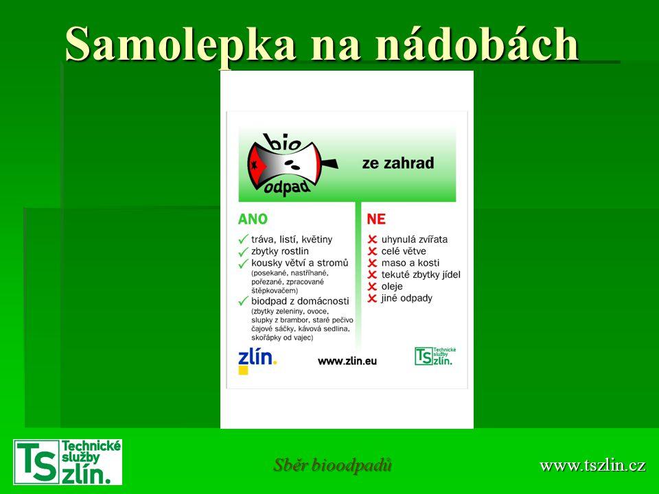 Samolepka na nádobách www.tszlin.cz Sběr bioodpadů