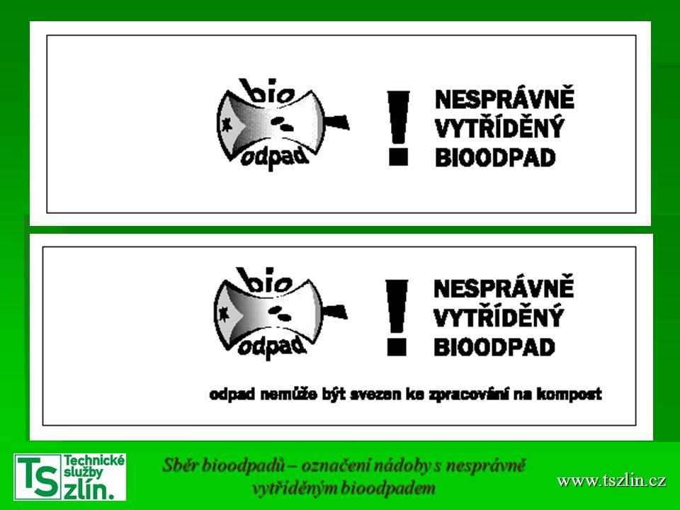 www.tszlin.cz Sběr bioodpadů – označení nádoby s nesprávně vytříděným bioodpadem