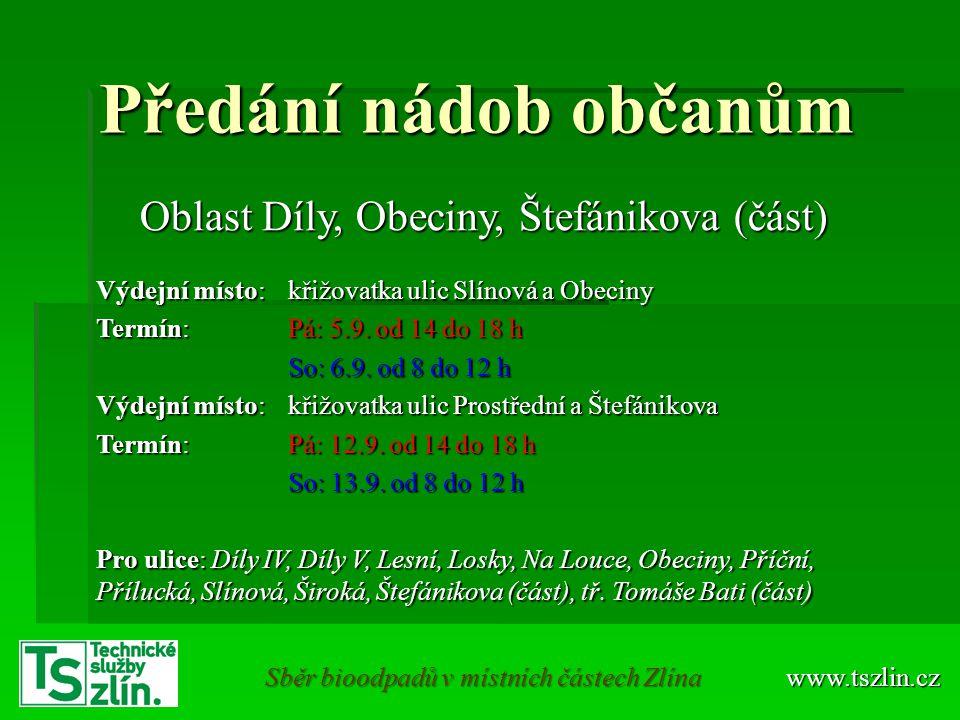 www.tszlin.cz Sběr bioodpadů v části Díly, Obeciny, Štefánikova