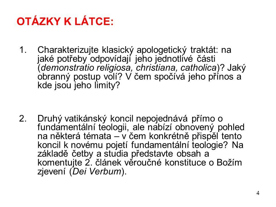 35 ŘÍMSKÁ ŠKOLA PŘI PAPEŽSKÉ UNIVERZITĚ V LATERÁNU  navazuje na práci teologů českého původu, V.