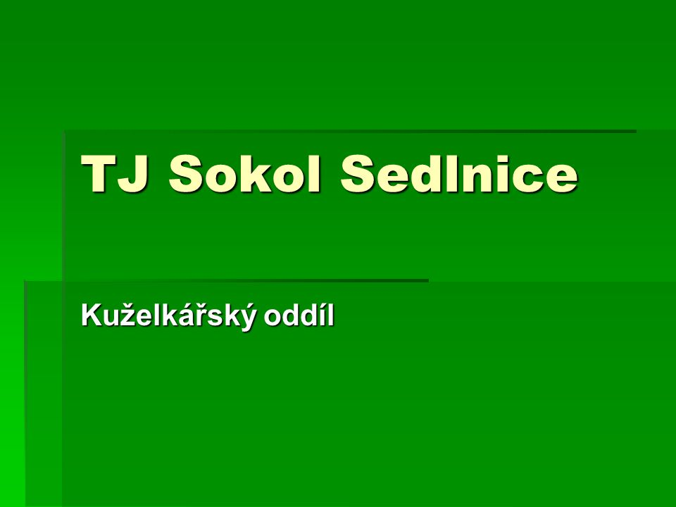 TJ Sokol Sedlnice Kuželkářský oddíl