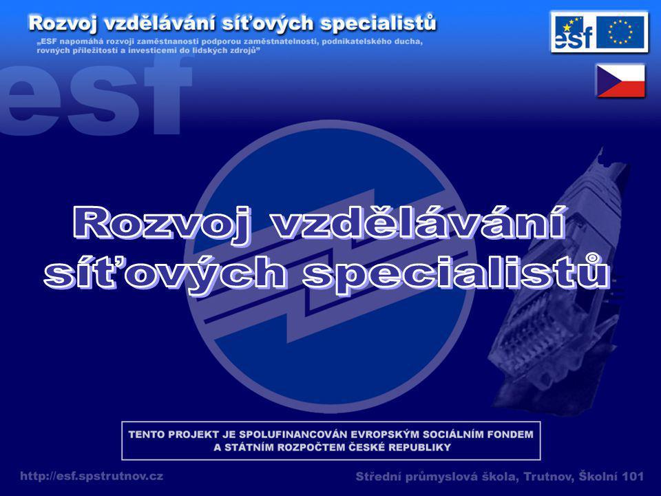 """Název projektu: """"Rozvoj vzdělávání síťových specialistů Doba realizace: leden 2007 – červen 2008 Finanční dotace: 1 624 860,- Kč"""
