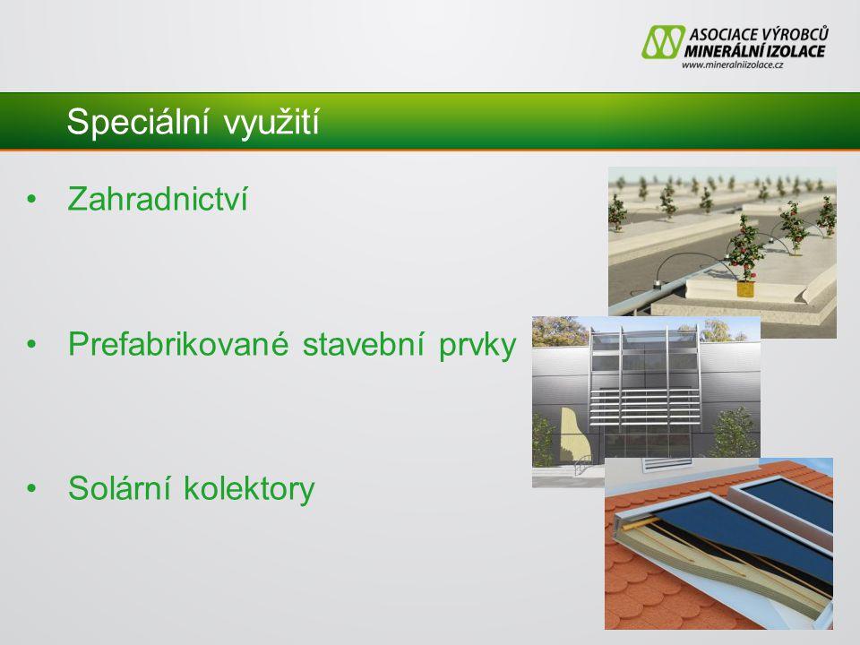 Speciální využití Zahradnictví Prefabrikované stavební prvky Solární kolektory