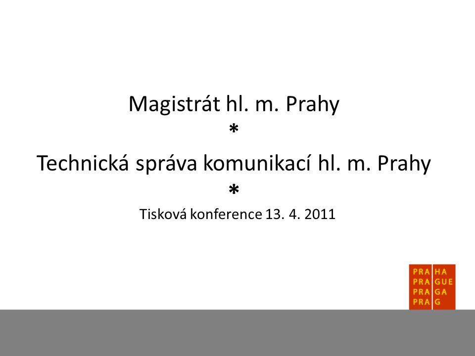 Magistrát hl. m. Prahy * Technická správa komunikací hl. m. Prahy * Tisková konference 13. 4. 2011