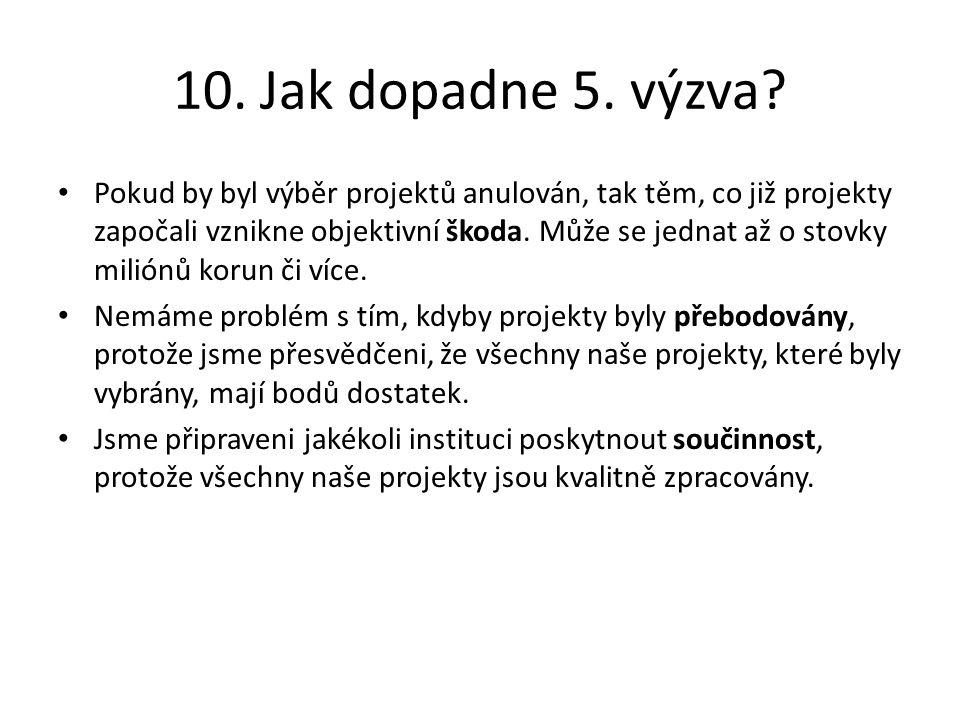 10. Jak dopadne 5. výzva.