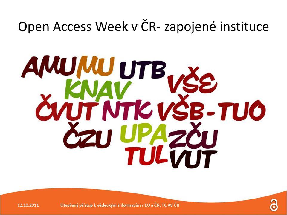 12.10.2011 Otevřený přístup k vědeckým informacím v EU a ČR, TC AV ČR Open Access Week v ČR - 2010