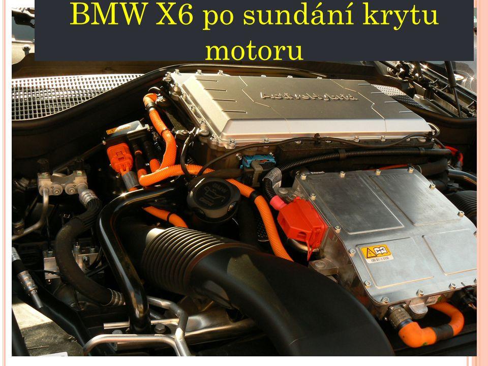 BMW X6 po sundání krytu motoru