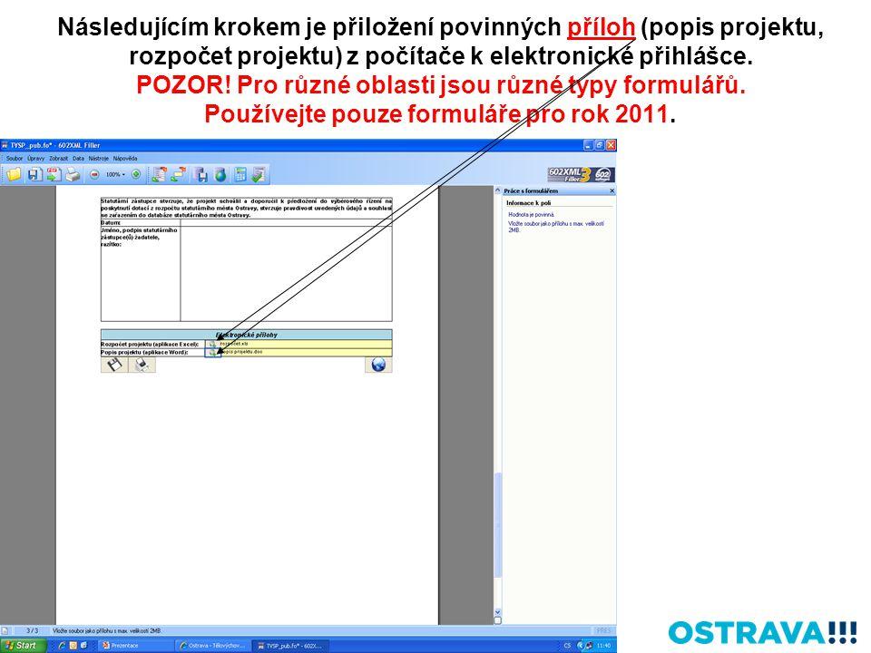 Následujícím krokem je přiložení povinných příloh (popis projektu, rozpočet projektu) z počítače k elektronické přihlášce.