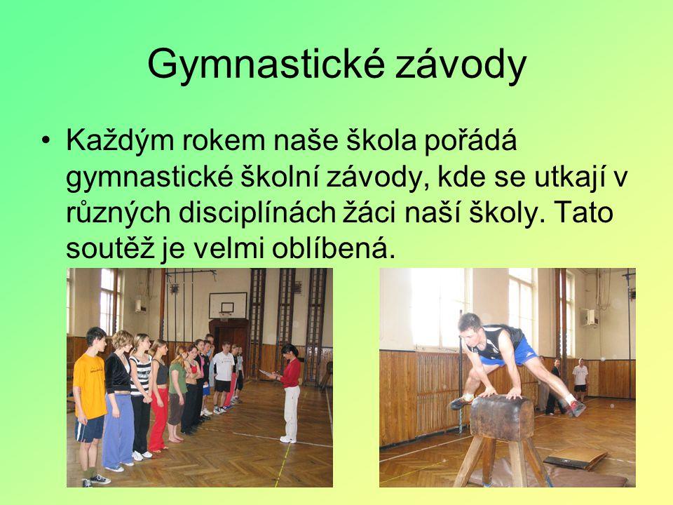 Gymnastické závody Každým rokem naše škola pořádá gymnastické školní závody, kde se utkají v různých disciplínách žáci naší školy.