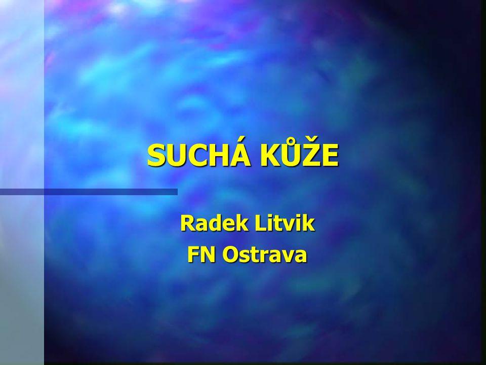 SUCHÁ KŮŽE Radek Litvik FN Ostrava