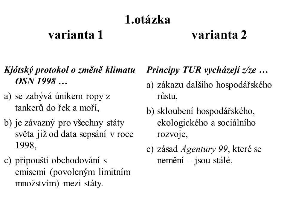 Písemka č.III  jméno, kruh, varianta 1, 2  Odpověď – 1 a b 2 b 3 c a b  6 x 50 sekund opisování 