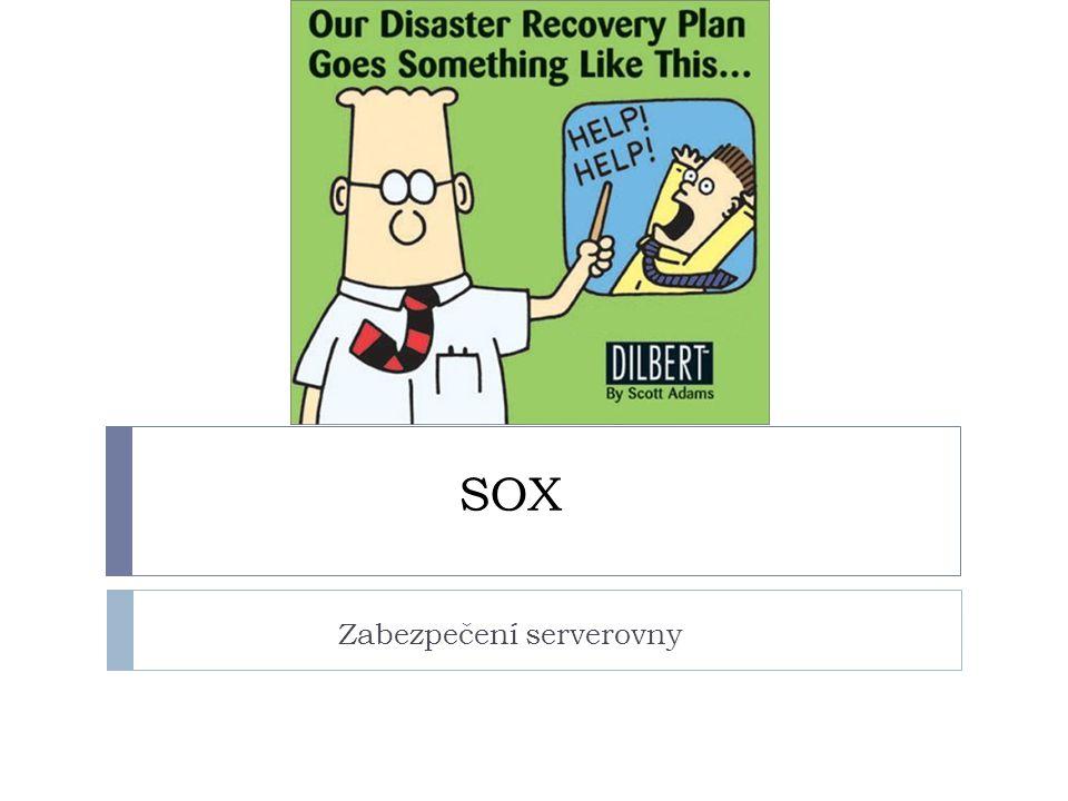SOX Zabezpečení serverovny