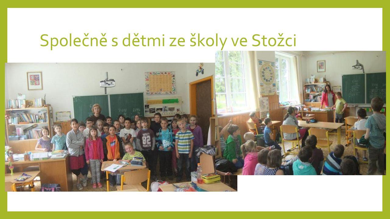 Společně s dětmi ze školy ve Stožci