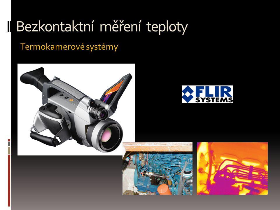 Termokamerové systémy Bezkontaktní měření teploty