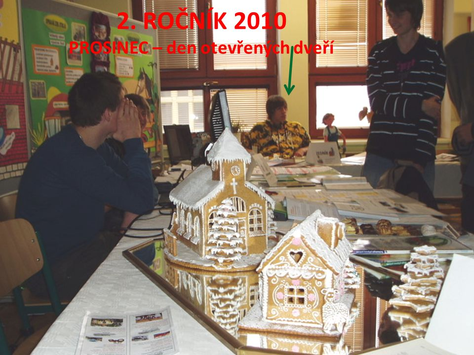 2. ROČNÍK 2010 PROSINEC – den otevřených dveří