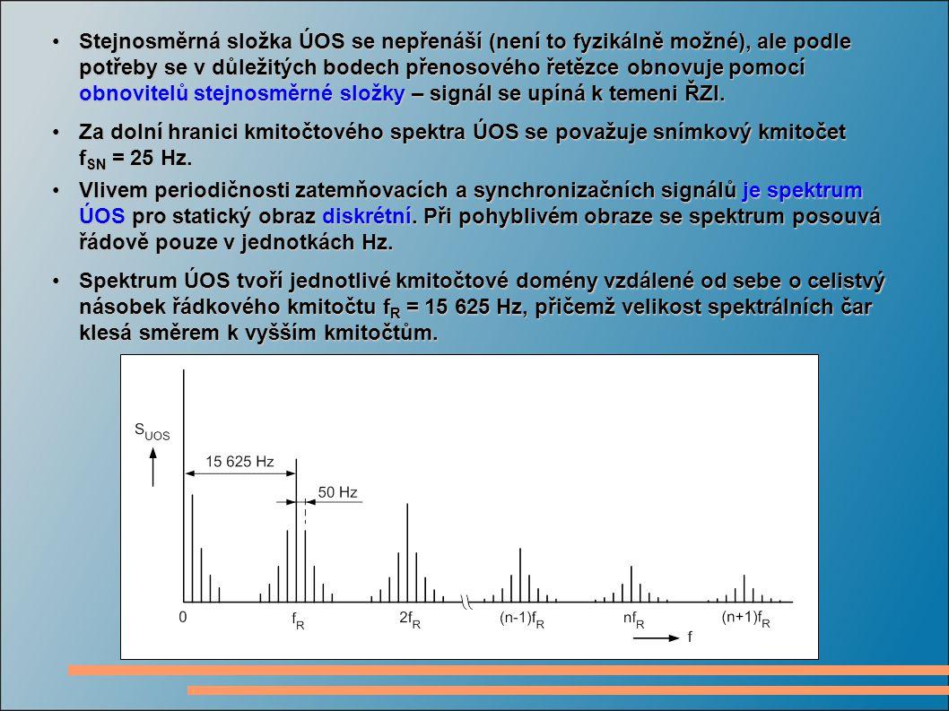 Stejnosměrná složka ÚOS se nepřenáší (není to fyzikálně možné), ale podle potřeby se v důležitých bodech přenosového řetězce obnovuje pomocí obnovitelů stejnosměrné složky – signál se upíná k temeni ŘZI.Stejnosměrná složka ÚOS se nepřenáší (není to fyzikálně možné), ale podle potřeby se v důležitých bodech přenosového řetězce obnovuje pomocí obnovitelů stejnosměrné složky – signál se upíná k temeni ŘZI.