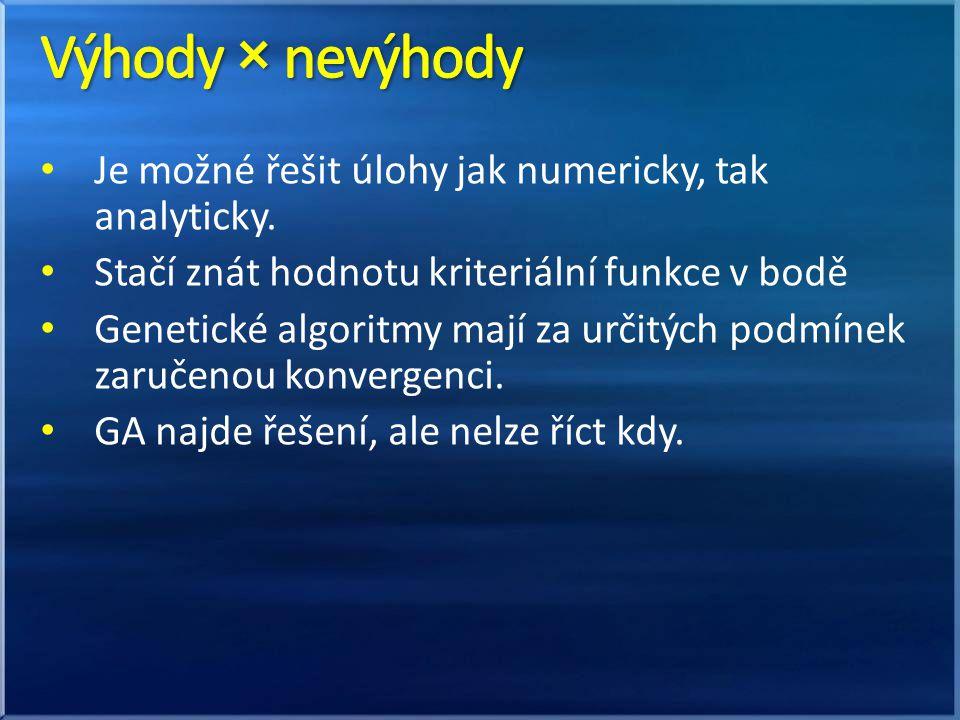 Je možné řešit úlohy jak numericky, tak analyticky.