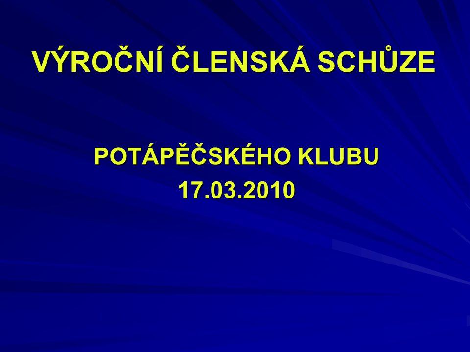 VÝROČNÍ ČLENSKÁ SCHŮZE POTÁPĚČSKÉHO KLUBU 17.03.2010