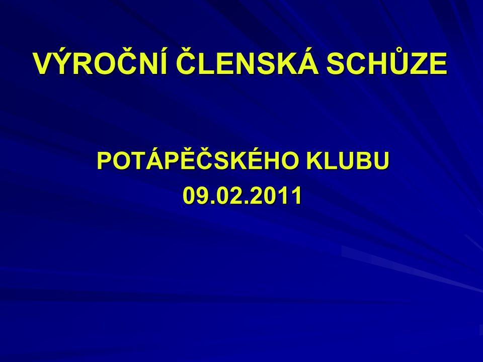 VÝROČNÍ ČLENSKÁ SCHŮZE POTÁPĚČSKÉHO KLUBU 09.02.2011