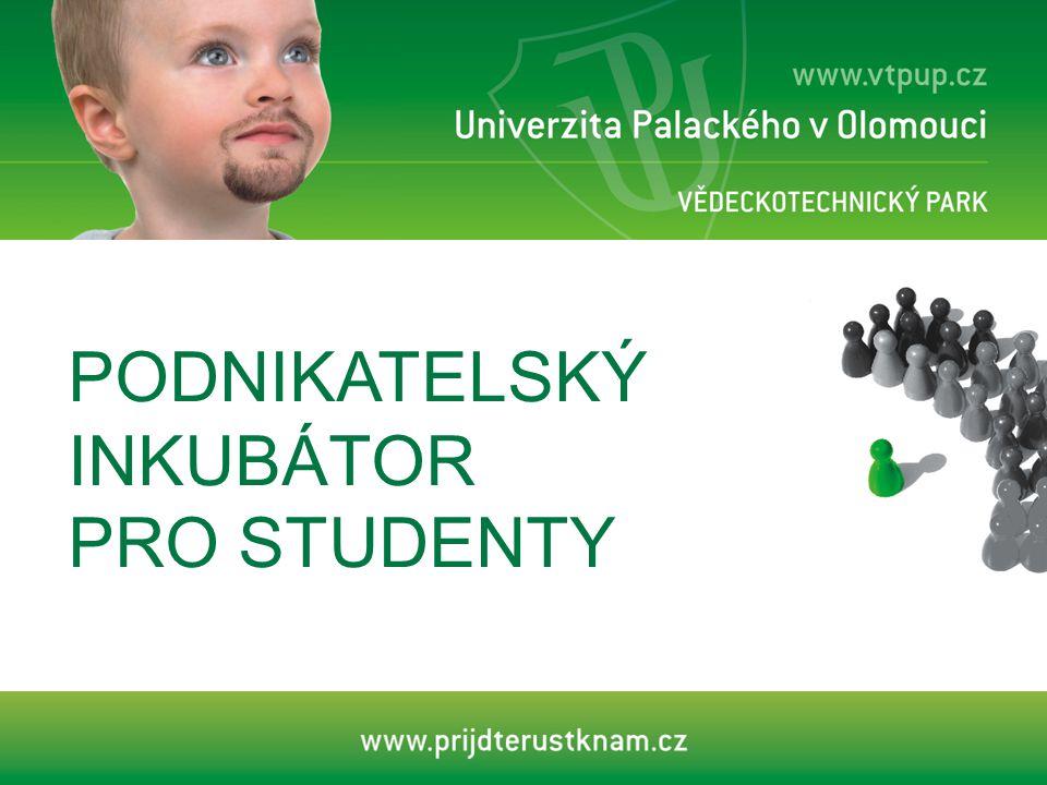 PODNIKATELSKÝ INKUBÁTOR PRO STUDENTY