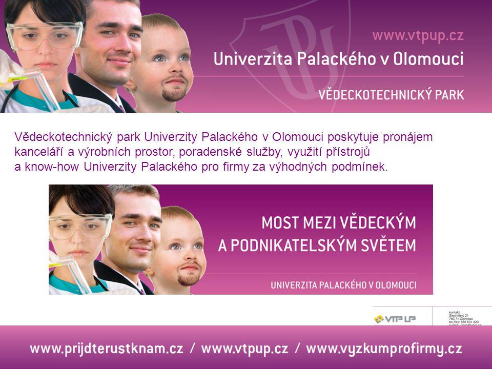 Vědeckotechnický park Univerzity Palackého v Olomouci poskytuje pronájem kanceláří a výrobních prostor, poradenské služby, využití přístrojů a know-how Univerzity Palackého pro firmy za výhodných podmínek.