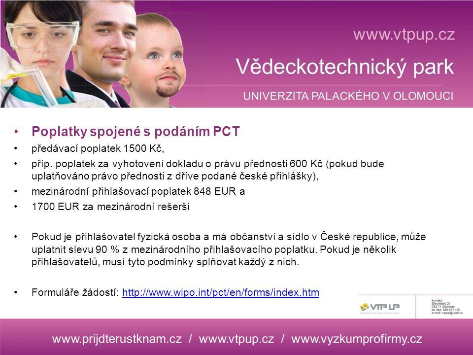 Poplatky spojené s podáním PCT předávací poplatek 1500 Kč, příp.