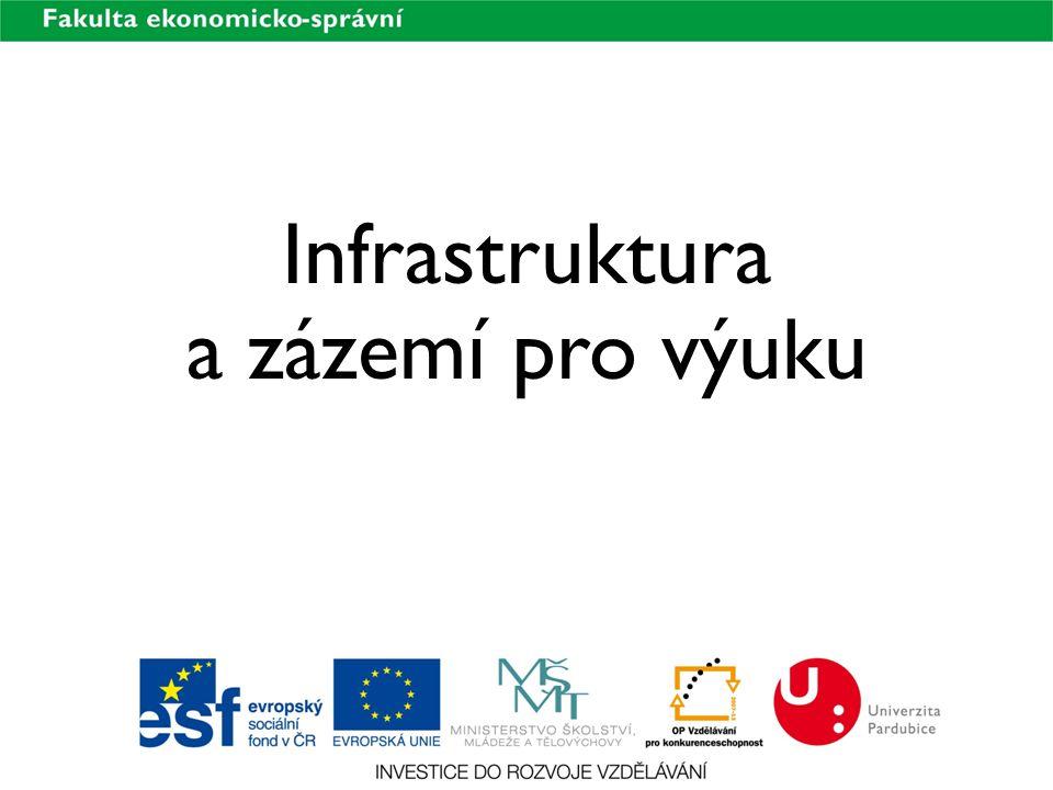 Infrastruktura a zázemí pro výuku
