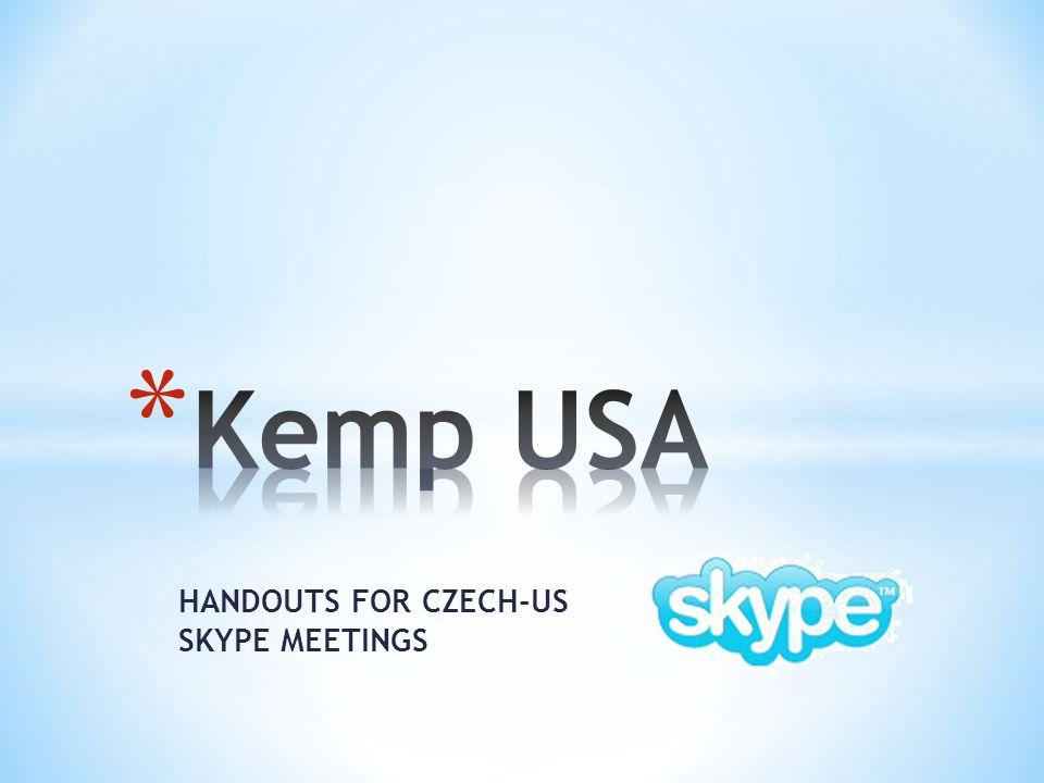 HANDOUTS FOR CZECH-US SKYPE MEETINGS