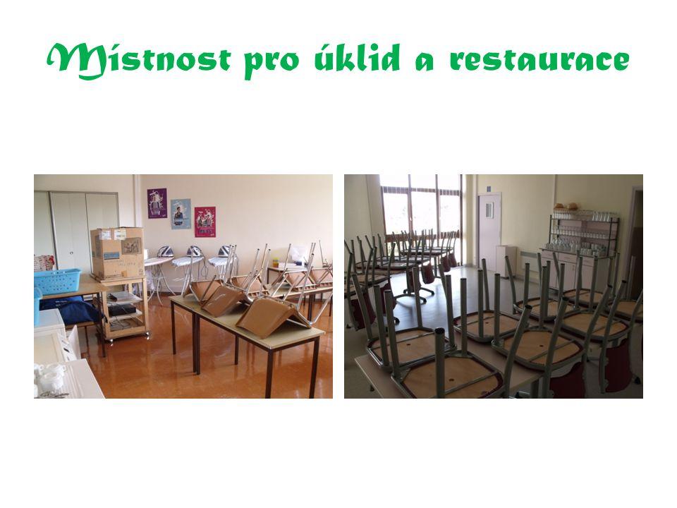 Místnost pro úklid a restaurace