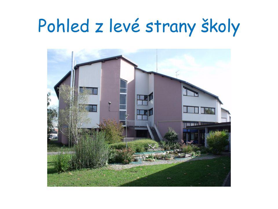 Pohled z levé strany školy