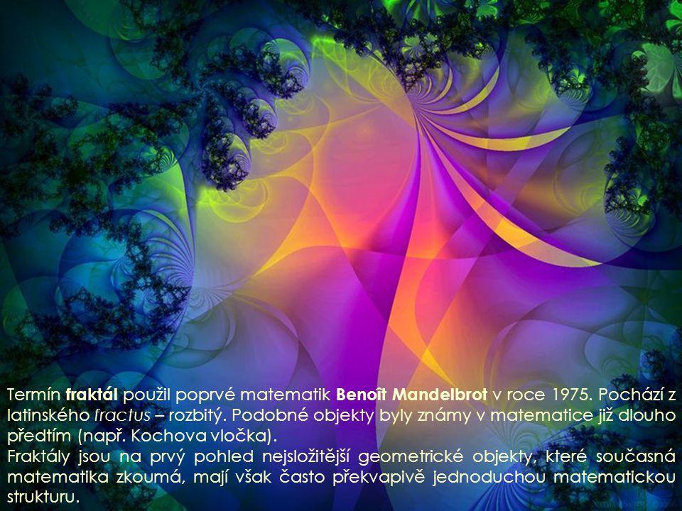 Klasická Euklidovská geometrie je příliš jednoduchá pro popis přírodních tvarů