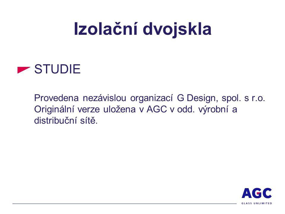 Izolační dvojskla STUDIE Provedena nezávislou organizací G Design, spol.