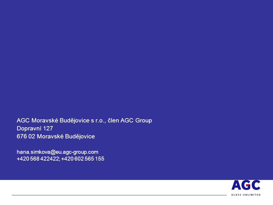 AGC Moravské Budějovice s r.o., člen AGC Group Dopravní 127 676 02 Moravské Budějovice hana.simkova@eu.agc-group.com +420 568 422422; +420 602 565 155