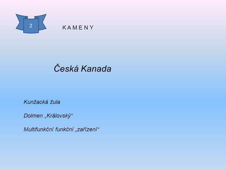 """K A M E N Y Česká Kanada Kunžacká žula Dolmen """"Královský"""" Multifunkční funkční """"zařízení"""" 2"""